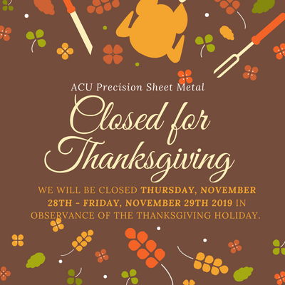 Closed November 28th - 29th, 2019