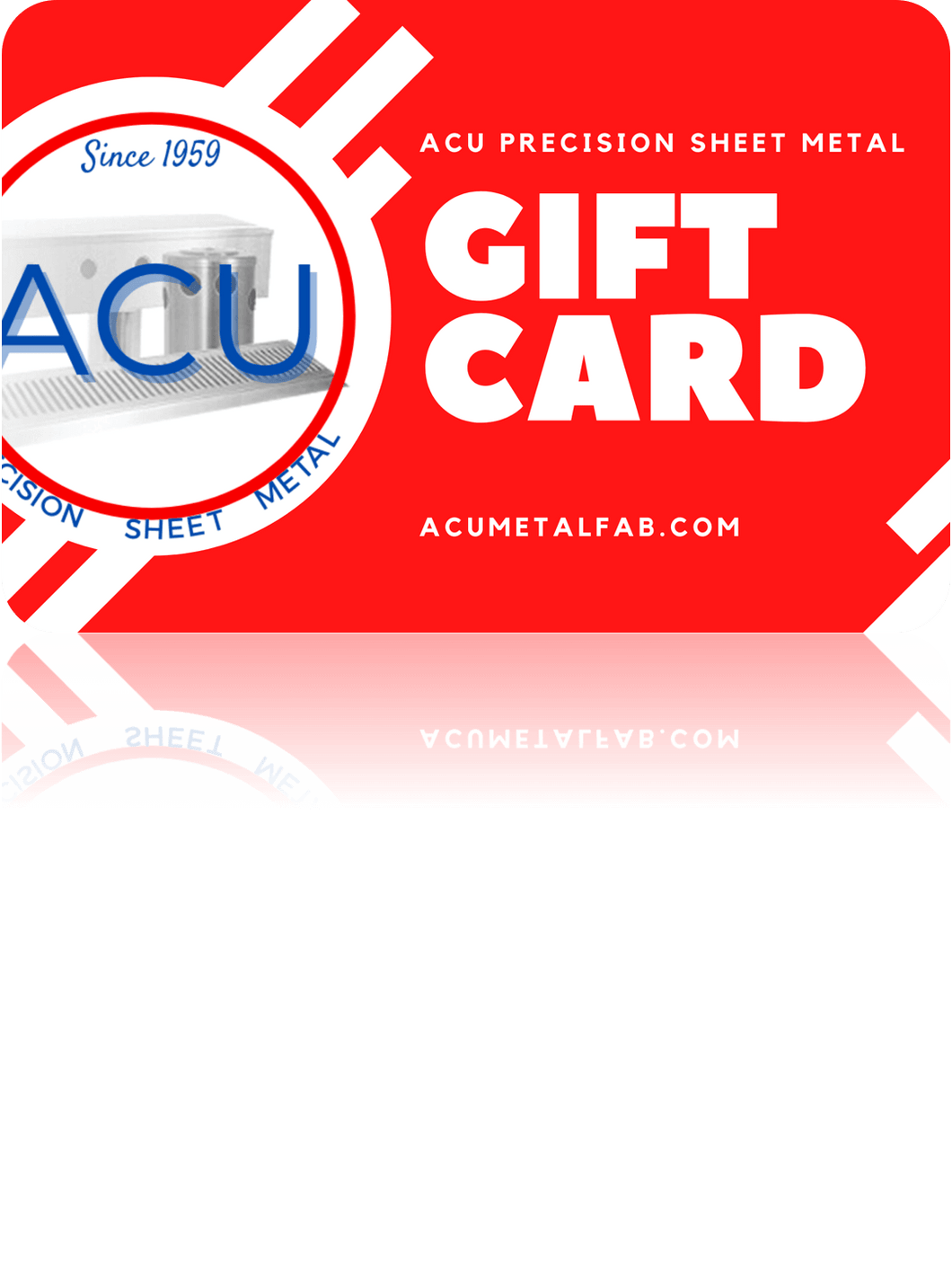 ACU Precision Sheet Metal - Gift Card
