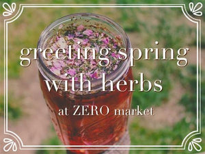 Greeting Spring with Herbs