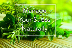 Stress Management with Natural Alternatives