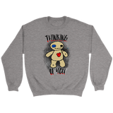 Thinking of You Voodoo Crewneck Sweatshirt