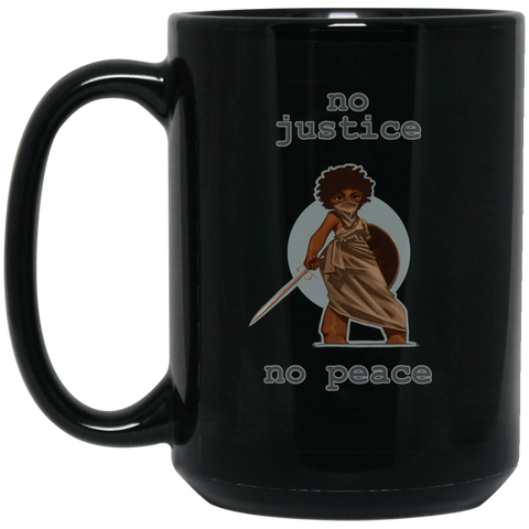 No Justice No Peace 15 oz. Black Mug