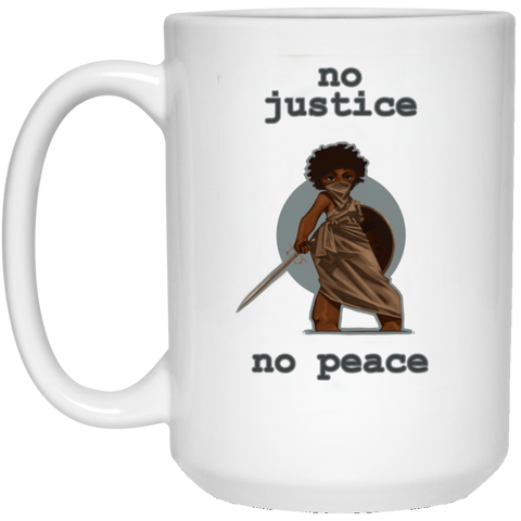 No Justice No Peace 15 oz. White Mug