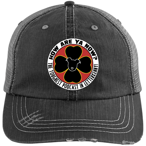 How Are Ya Now Podcast Logo Distressed Unstructured Trucker Cap