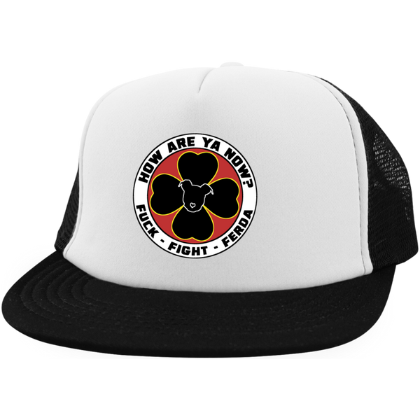 How Are Ya Now Podcast Fuck Fight Ferda Trucker Hat with Snapback