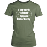 Flat Earth Roller Derby Womens Tee