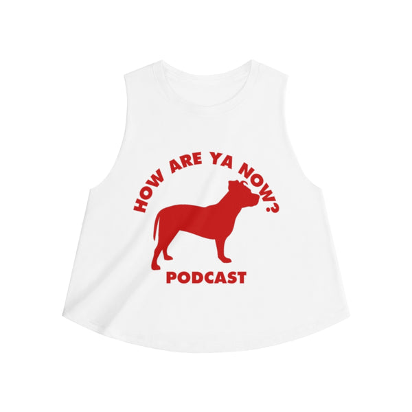 How Are Ya Now Podcast Three Legged Dog Women's Crop top