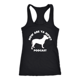 How Are Ya Now Podcast Three Legged Dog Racerback