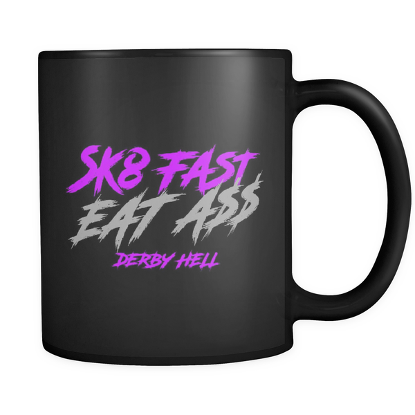 Derby Hell Sk8 Fast Eat Ass Mug