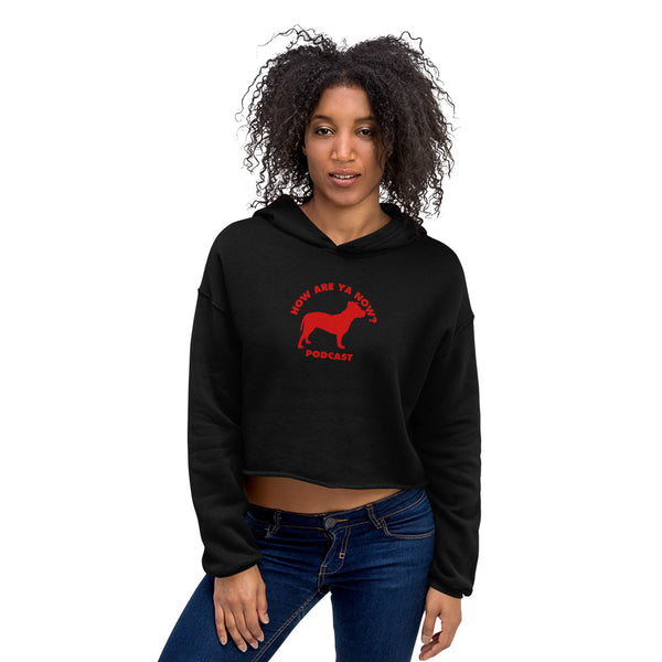How Are Ya Now Podcast Three Legged Dog Crop Hoodie
