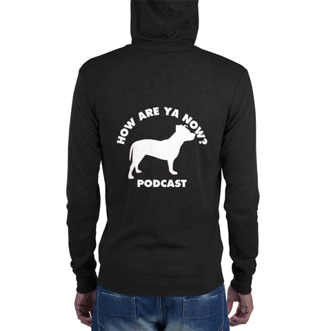 How Are Ya Now Podcast Three Legged Dog Unisex zip hoodie