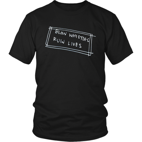 Blow Whistles Ruin Lives Ref Shirt/Tank/Hoodie
