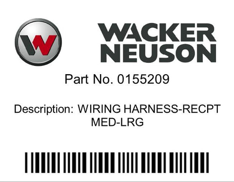 Wacker Neuson : WIRING HARNESS-RECPT MED-LRG Part No. 0155209