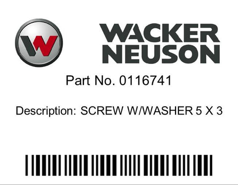 Wacker Neuson : SCREW W/WASHER 5 X 3 Part No. 0116741