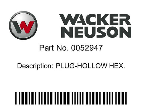 Wacker Neuson : PLUG-HOLLOW HEX. Part No. 0052947