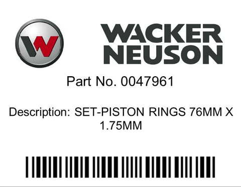 Wacker Neuson : SET-PISTON RINGS 76MM X 1.75MM Part No. 0047961