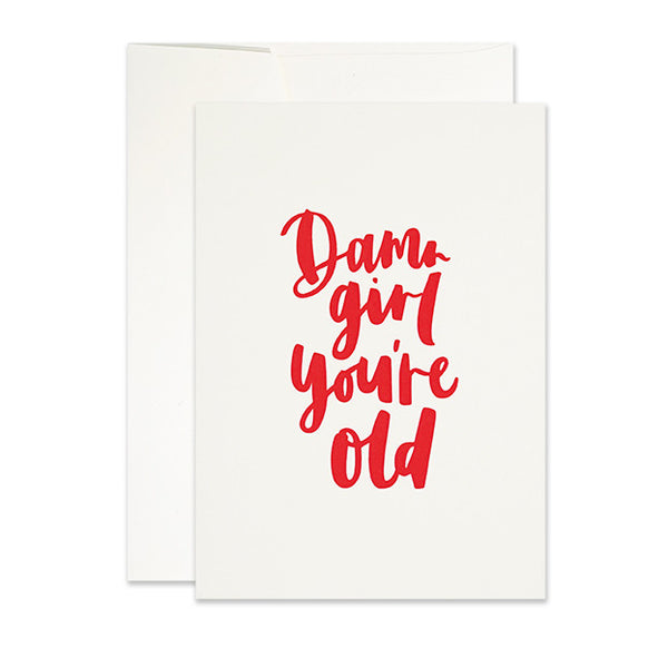 frankies-girl-damn-girl-youre-old-card