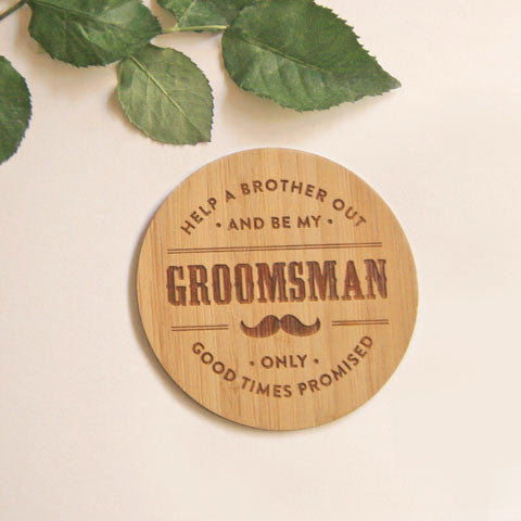 Original Will you be my Groomsman Wooden Coasters