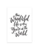 frankies-girl-how-wonderful-life-is-art-print