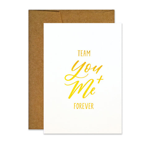 Team You and Me Forever Card