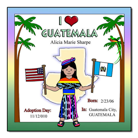I Love Guatemala Adoption Plaque - Girl