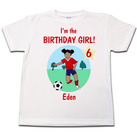 Soccer Player Birthday T Shirt - Girl