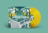 Bad News Limited Edition Yellow Vinyl - Pre-Sale