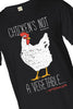 Chicken's Not A Vegetable Shirt