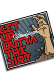 Get Up Outta The Dirt (Single)
