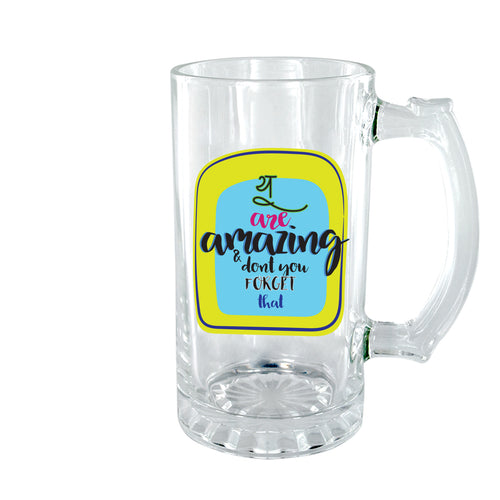 You Are Amazing Clear Beer Mug