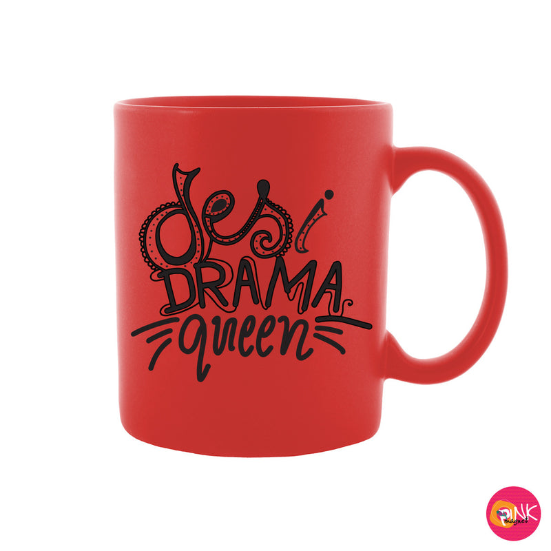 Desi Drama Queen Red Mug