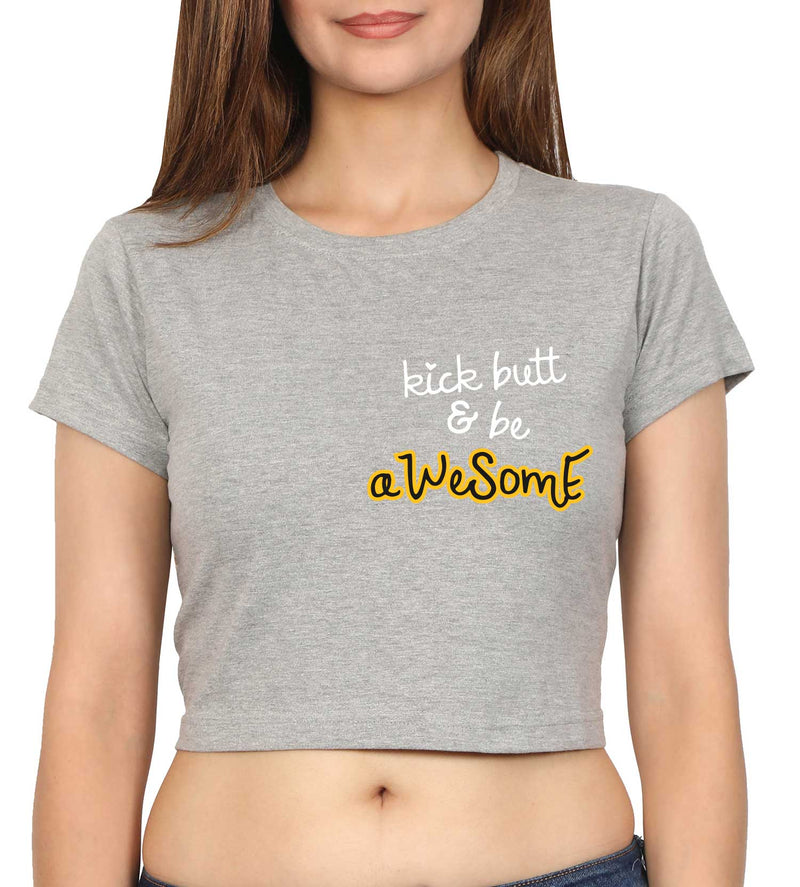 Be Awesome Crop Top