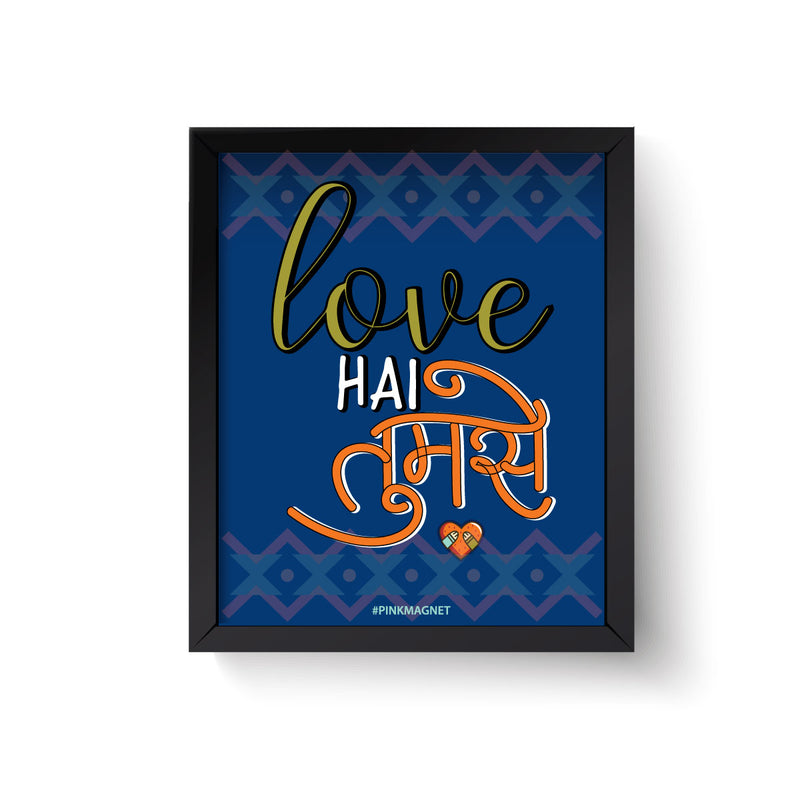 Love Hai Tumse - Wall Art