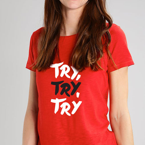 Try Try Try Red T- Shirt