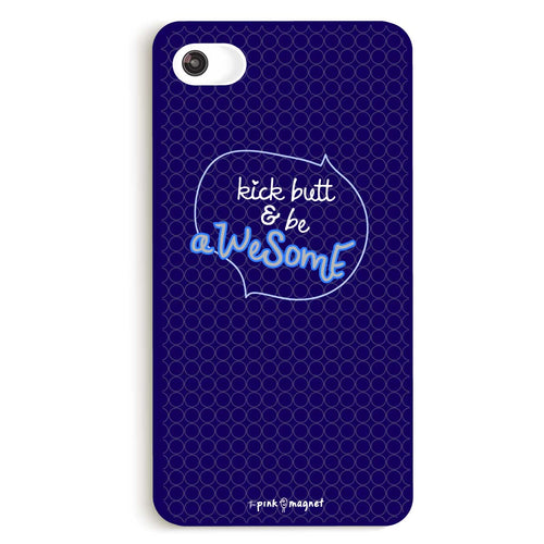 Kick Butt & Be Awesome Phone Case