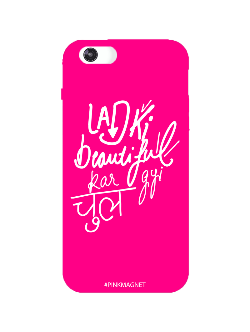 Ladki Beautiful Kar Gyi Chull Phone Case