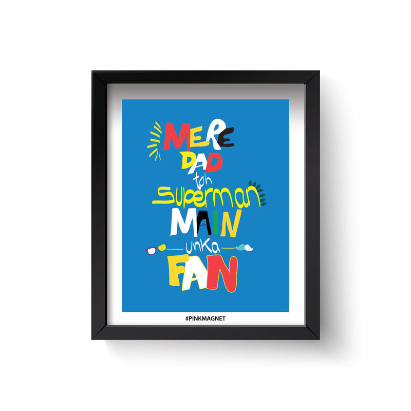 Mere Dad Superman - Wall Art