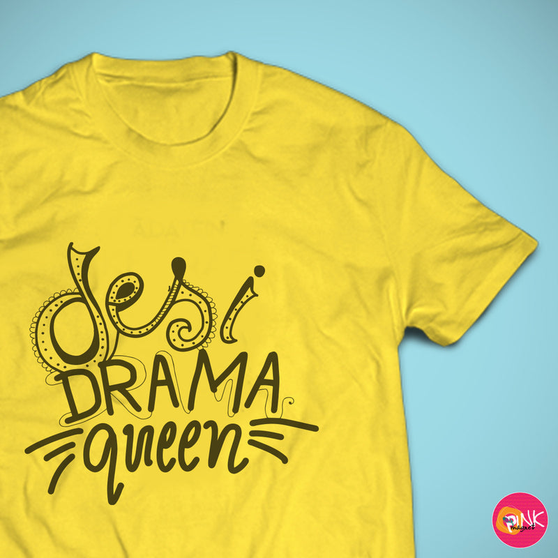 Desi Drama Queen Yellow T- Shirt