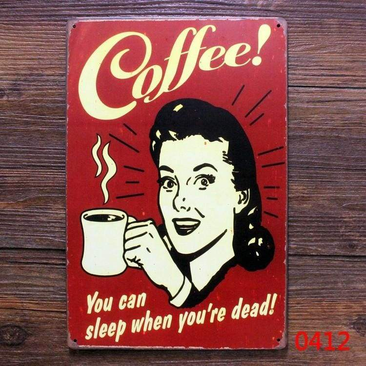Coffee You Can Sleep When Youre Dead Vintage Metal Poster - Home Decor