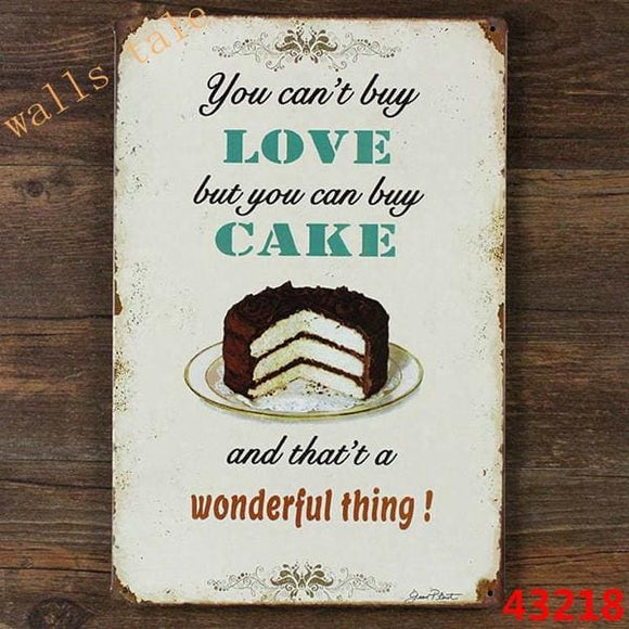 You Cant Buy Love But You Can Buy Cake Metal Sign - Home Decor