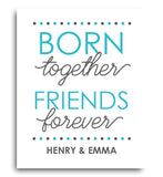 Born Together Twins Print - Hypolita Co.