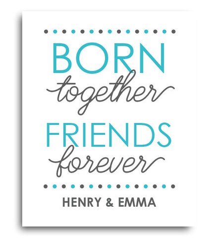 Born Together Twins Print