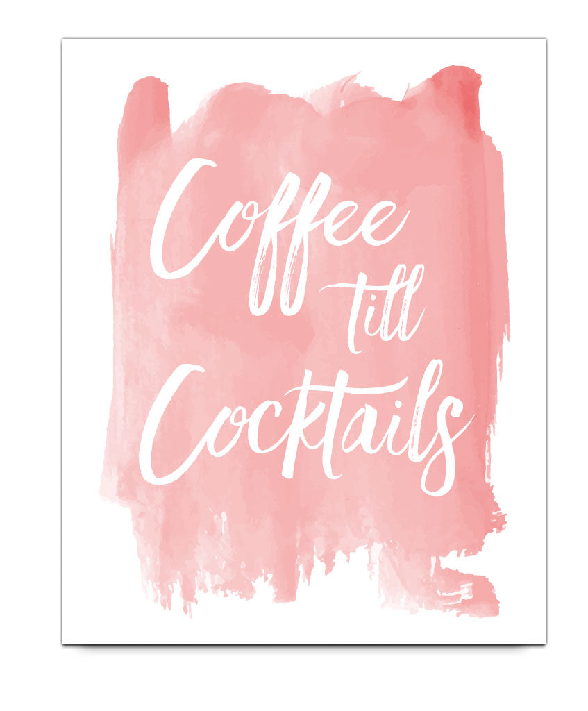 Coffee Till Cocktails Print - Hypolita Co.