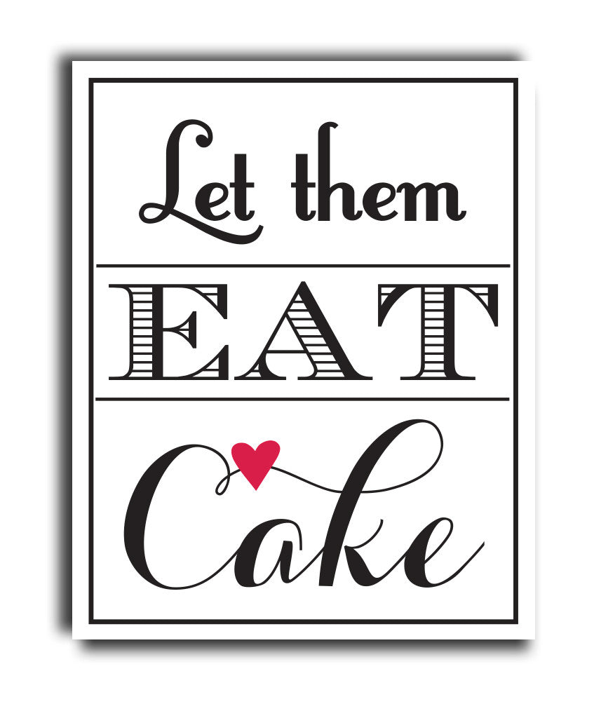 Let them Eat Cake Print - Hypolita Co.