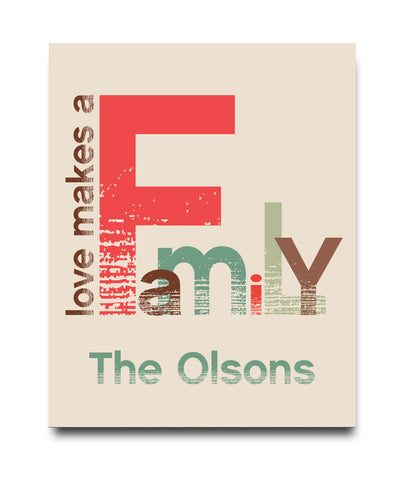 Love Makes a Family Print