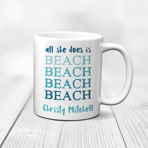 All She Does is Beach Mug