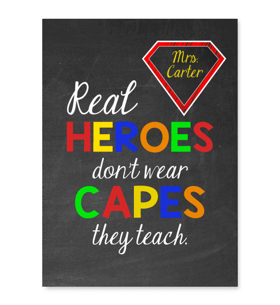 Real Heroes Don't Wear Capes Print - Hypolita Co.
