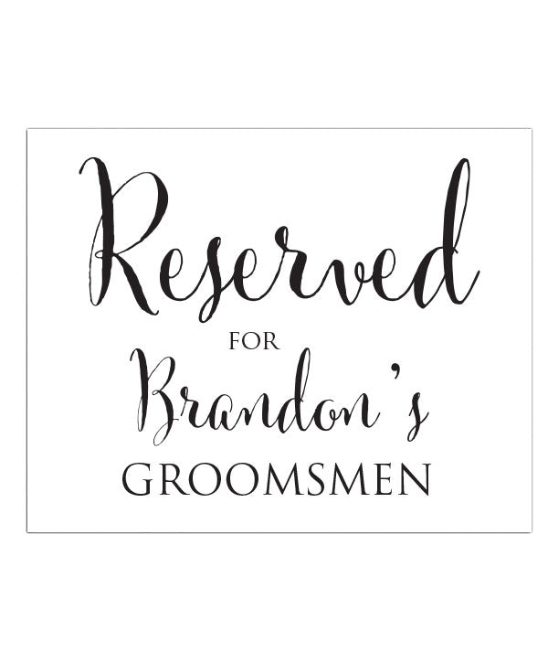 Reserved for Groomsmen Print - Hypolita Co.