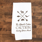 Hunting Stories Ahead Custom Dish Towel