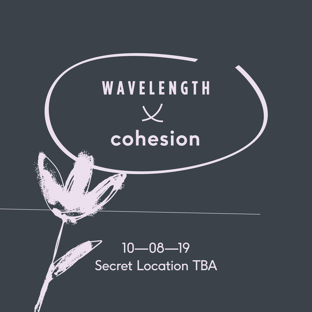 Wavelength X Cohesion: Loose Ends